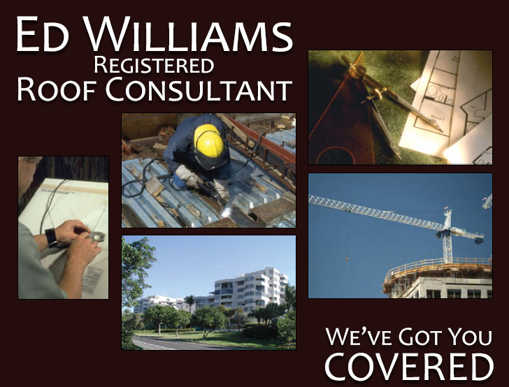 Ed Williams Roof Consultants, Based In Florida, Specializes In Commercial  And Multi Unit Structures   New Or Existing Construction.
